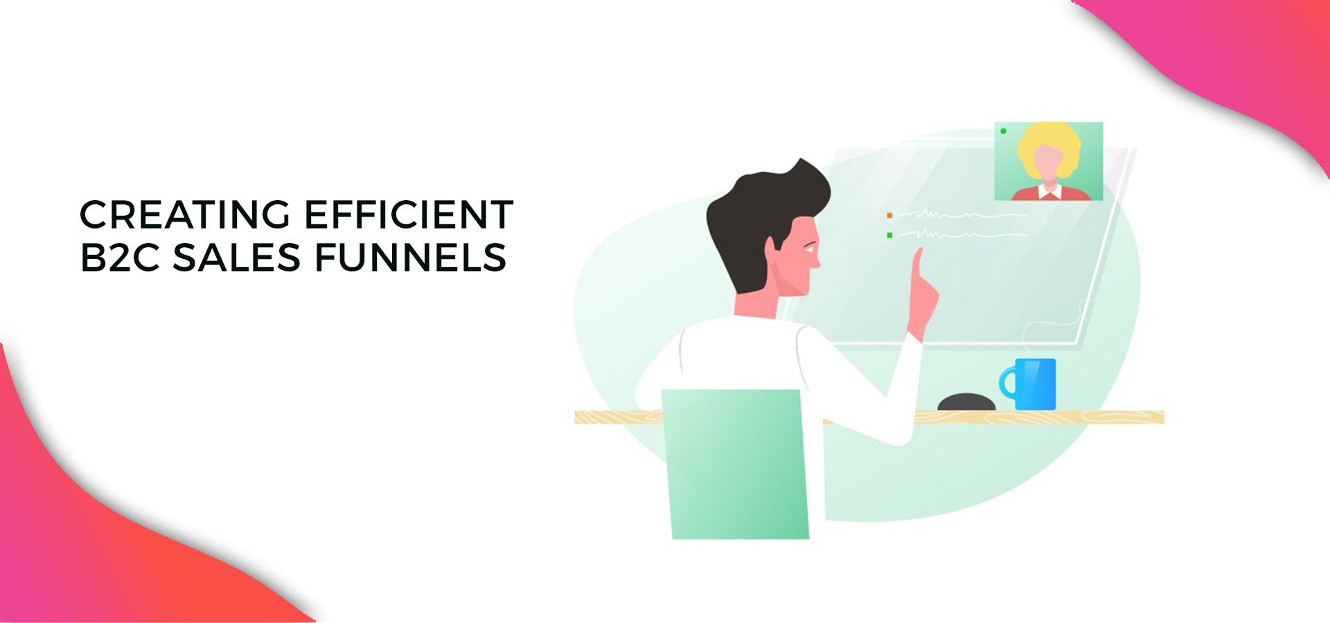 Creating Efficient B2C Sales Funnels using Buyer Persona